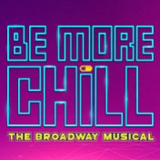 Be More Chill Musical Broadway Show Tickets