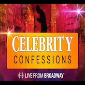 Celebrity Confessions Live from Broadway Off Broadway Show Tickets