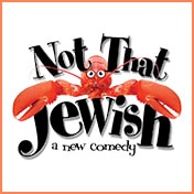 Not That Jewish Off Broadway Show Tickets
