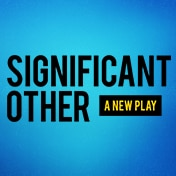 Significant Other Play Broadway Show Tickets